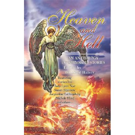 Heaven and Hell : An Anthology of Whimsical