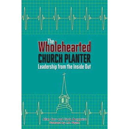 Church Planters - The Wholehearted Church Planter - eBook