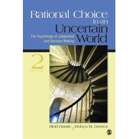 Rational Choice in an Uncertain World : The Psychology of Judgment and Decision Making (Edition 2) (Paperback)
