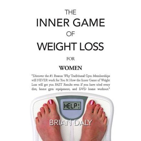 Inner Game Of Weight Loss For Women  Discover The  1 Reason Why Traditional Gym Memberships Will Never Work For You   How The Inner Game Of Weight Los