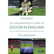 The Groundhopper's Guide to Soccer in England, 2019-20 Season (Paperback)