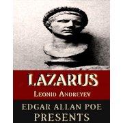 Edgar Allan Poe Presents: Leonid Andreyev: Lazarus (Annotated) - eBook
