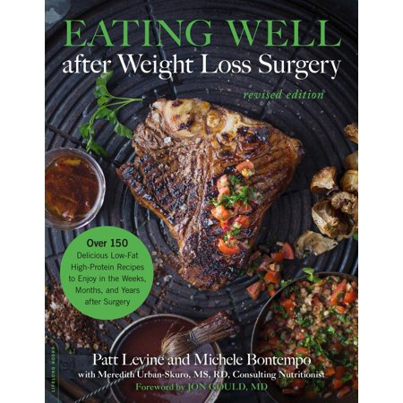 Eating Well after Weight Loss Surgery - eBook (Safe Foods To Eat After Gallbladder Surgery)