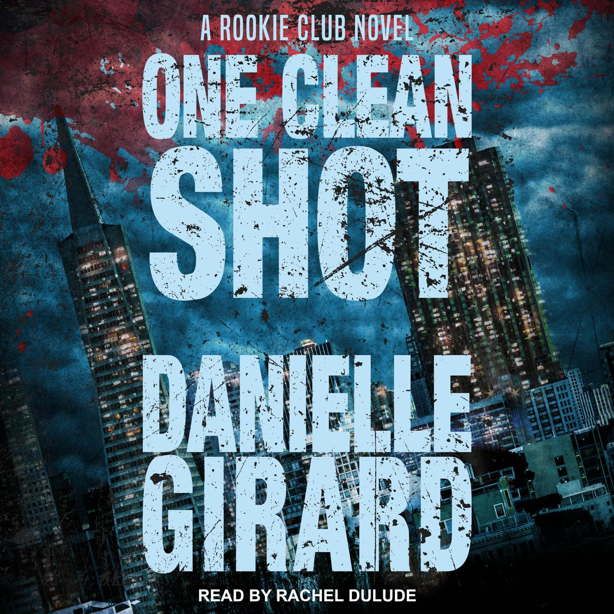 One Clean Shot - Audiobook