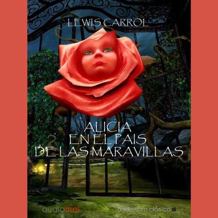 Alicia en el país de las maravillas - Audiobook](Alicia Pais Maravillas Halloween)