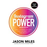 Instagram Power, Second Edition: Build Your Brand and Reach More Customers with Visual Influence - eBook