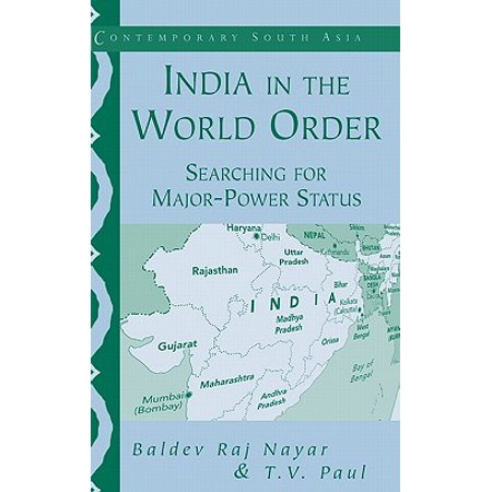 India in the World Order : Searching for Major-Power (Order Status Online)