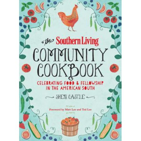 The Southern Living Community Cookbook - eBook
