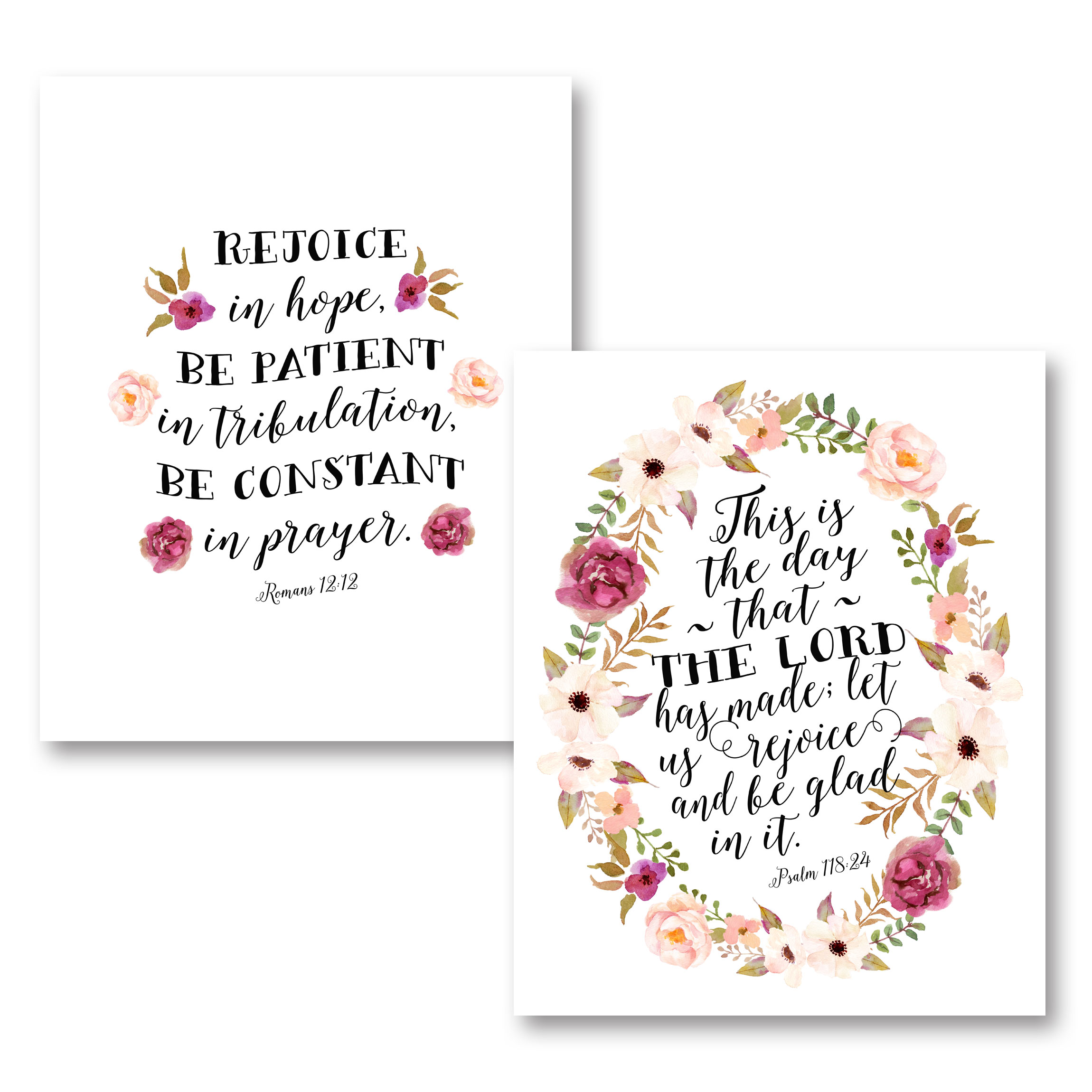 "Lovely Religious Floral ""Rejoice In Hope, Be Patient In Tribulation, Be Constant In Prayer"" and ""This Is The Day The Lord Has Made"" Set; Two 11x14in Unframed Paper Posters"