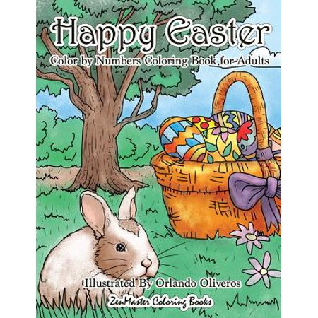 Happy Easter Color by Numbers Coloring Book for Adults: An Adult Color by Numbers Coloring Book of Easter with Spring Scenes, Easter Eggs, Cute Bunnie (Spring Crafts For Adults)