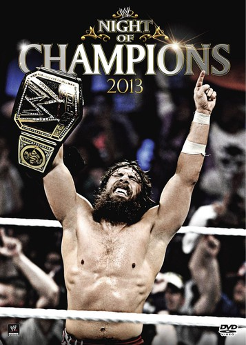 WWE: Night of Champions 2013 by World Wrestling Entertainment