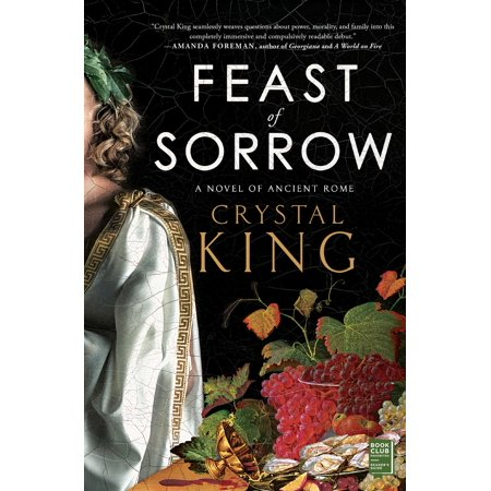Feast of Sorrow : A Novel of Ancient Rome - Feast Of Fiction Halloween
