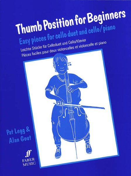 Thumb Position for Beginners (Cello) : Easy Pieces for Cello Duet and Cello Piano by Alfred