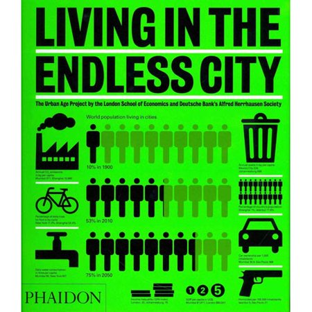Living In The Endless City  The Urban Age Project By The London School Of Economics And Deutsche Banks Alfred Herrhausen Society
