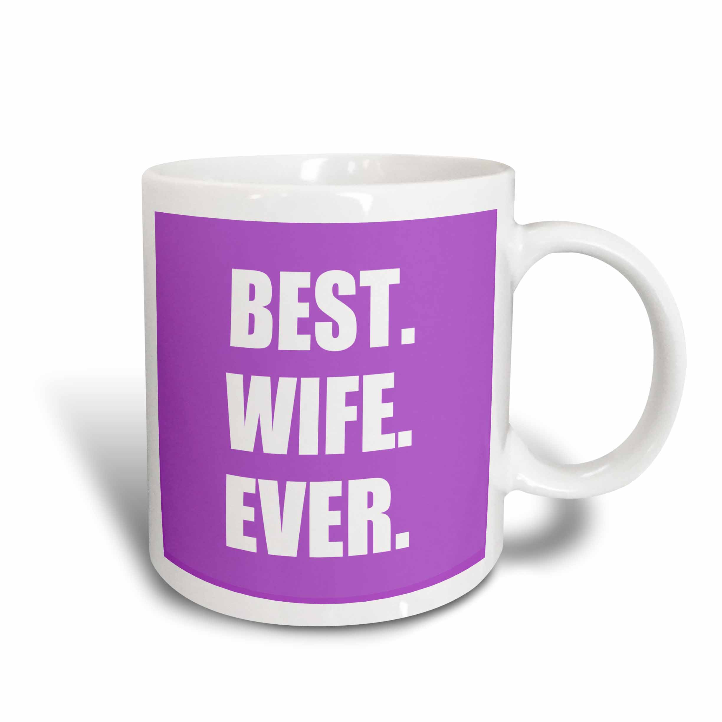 3dRose Purple Best Wife Ever - bold anniversary valentines day gift for her, Ceramic Mug, 15-ounce