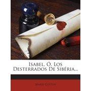 Isabel, O, Los Desterrados de Siberia...