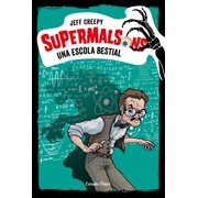 Supermalsons. Una escola bestial - eBook