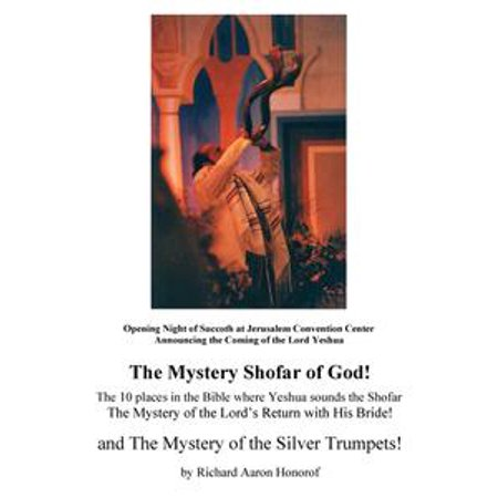 (The Mystery Shofar of God! and The Mystery of the Silver Trumpets! - eBook)