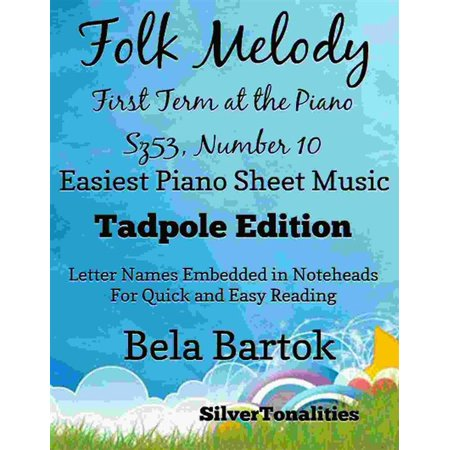 Folk Melody First Term at the Piano Sz53 Number 10 Easiest Piano Sheet Music - eBook