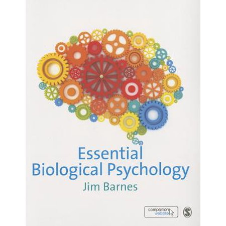 Essential Biological Psychology (Biological Foundations Of Psychology Linked To Behavior)