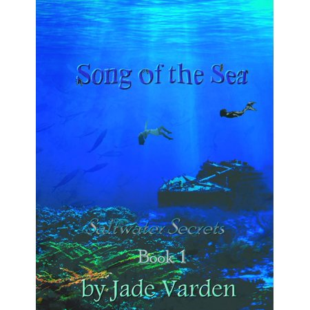 Saltwater Secrets, Book 1: Song of the Sea -
