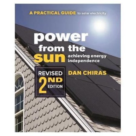 Power From The Sun  A Practical Guide To Solar Electricity