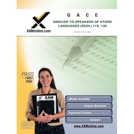 XAM GACE: English to Speakers of Other Languages (ESOL) Teacher ...