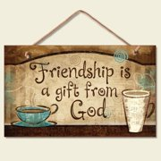 """Highland Graphics Friendship is a Gift From God Wooden Sign 9.5"""" x 5.75"""" 41-232"""