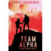 Planet Seekers: Team Alpha - eBook