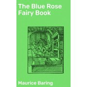 The Blue Rose Fairy Book - eBook
