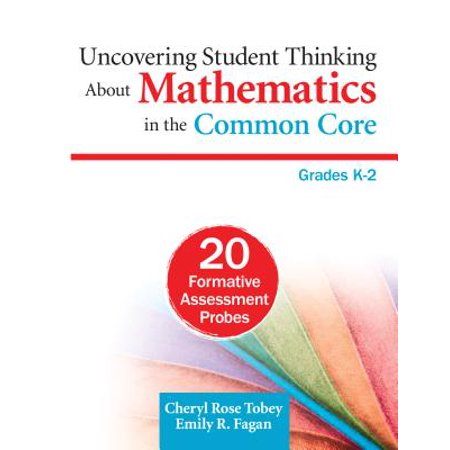 Uncovering Student Thinking about Mathematics in the Common Core, Grades K-2 : 20 Formative Assessment