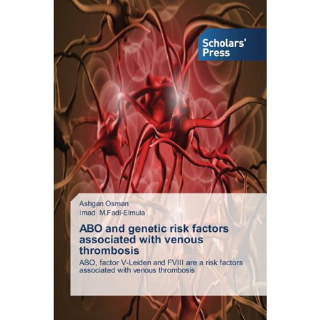 Abo and Genetic Risk Factors Associated with Venous Thrombosis