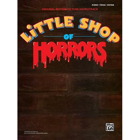 Little Shop of Horrors -- Original Motion Picture Soundtrack : Piano/Vocal/Chords (Halloween Soundtrack Piano)