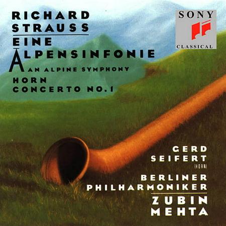RICHARD STRAUSS: EINE ALPENSINFONIE; HORN CONCERTO NO. 1