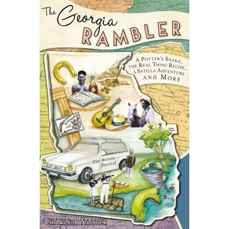 The Georgia Rambler: A Potter's Snake, the Real Thing Recipe, a Satilla Adventure and More (Paperback)