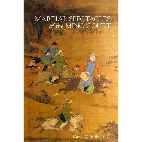 Martial Spectacles of the Ming Court