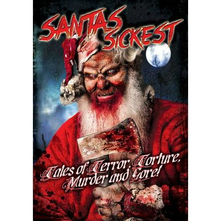 Santa's Sickest: Tales of Terror, Torture, Murder and Gore! (DVD) - Halloween 35 Years Of Terror
