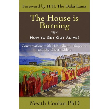 The House is Burning - How to Get Out Alive! - (Upon The Burning Of Our House Analysis)