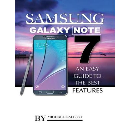 Samsung Galaxy Note 7: An Easy Guide to the Best Features - (Samsung Ue40es6300 Best Price)