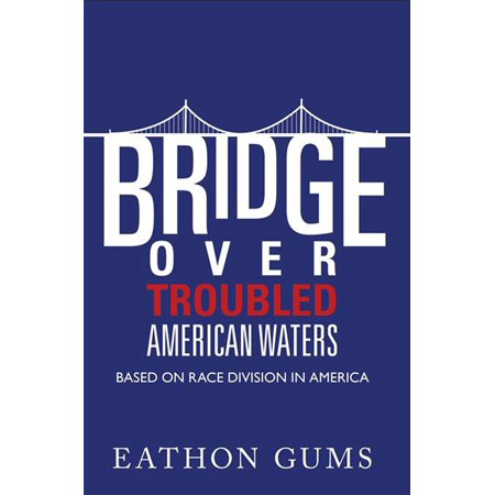 Bridge over Troubled American Waters - eBook (Bridge Over Troubled Water Artists For Grenfell)