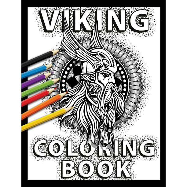 Viking Coloring Book: Celtic Norse Warriors, Berserkers ...
