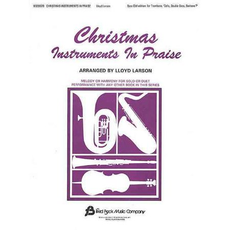 Christmas Instruments in Praise: Bass Cleff Instruments (Bassoon, Trombone, Euphonium, & Others)