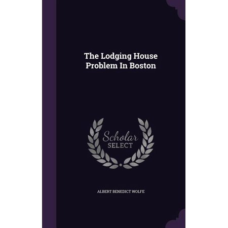 The Lodging House Problem in Boston (Hardcover)