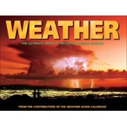 Weather : The Ultimate Book of Meteorological Events