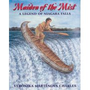 Maiden of the Mist : A Legend of Niagara Falls