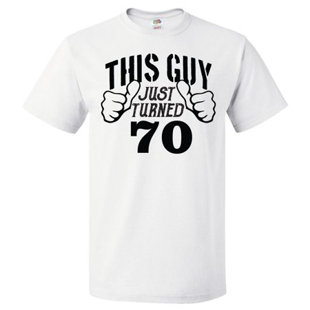 70th Birthday Gift For 70 Year Old This Guy Turned 70 T Shirt