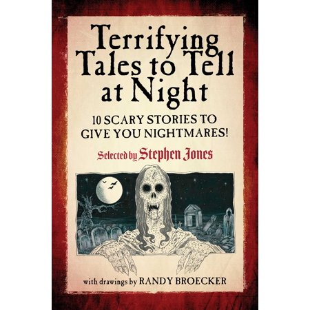 Is Halloween Horror Nights Really Scary (Terrifying Tales to Tell at Night : 10 Scary Stories to Give You)