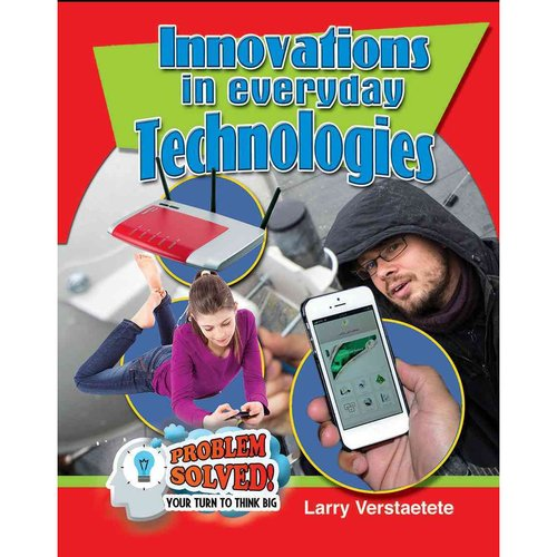 Innovations in Everyday Technologies
