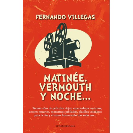 Matinée, vermouth y noche - (Vermouth Aperitif)