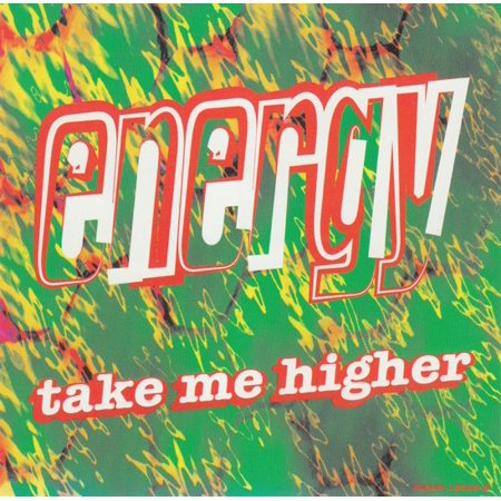 Take Me Higher - Energy (Take Me High Take Me Higher Dubstep)